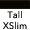 Extra Slim Tall