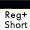 Reg Plus Short