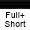 Full Plus Short