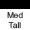 Medium Tall