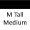 M Tall Med