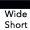 Wide Short