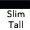 Slim Tall