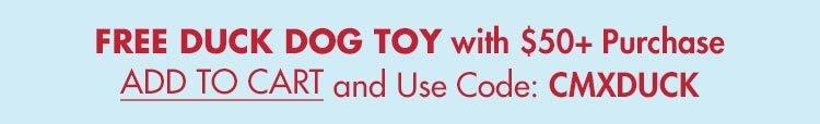 FREE Duck Dog Toy w/ $50+