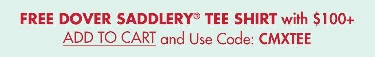 FREE Dover Saddlery Ringer or Tie Dye T-Shirt w/ $100+