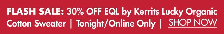 Flash Sale: 30% OFF EQL by Kerrits Ladies' Lucky Organic Cotton Sweater