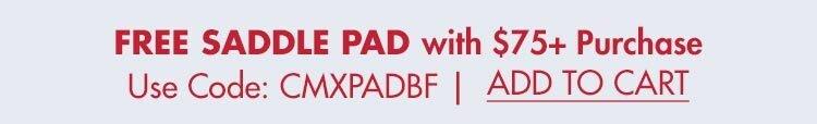 FREE Saddle Pad w/ $75+