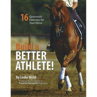 Build a Better Athlete by Leslie Webb