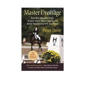 Master Dressage by Peter Dove, New Edition