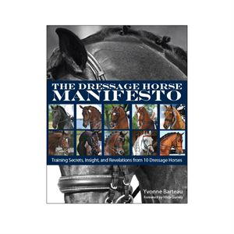 The Dressage Horse Manifesto