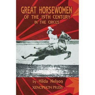 Horsewomen of the 19TH Century Circus