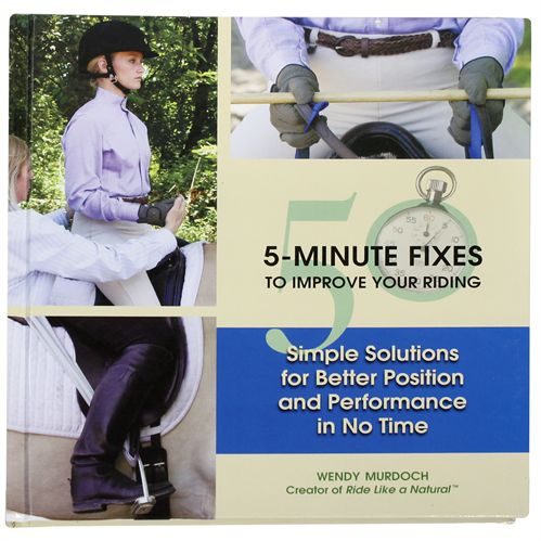 50 Five Minute Fixes to Improve your Riding