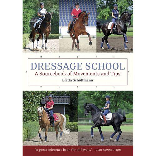 Dressage School: New Edition Sourcebook